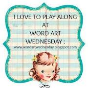 Top 3 Winner at Word Art Wednesday Challenge Blog