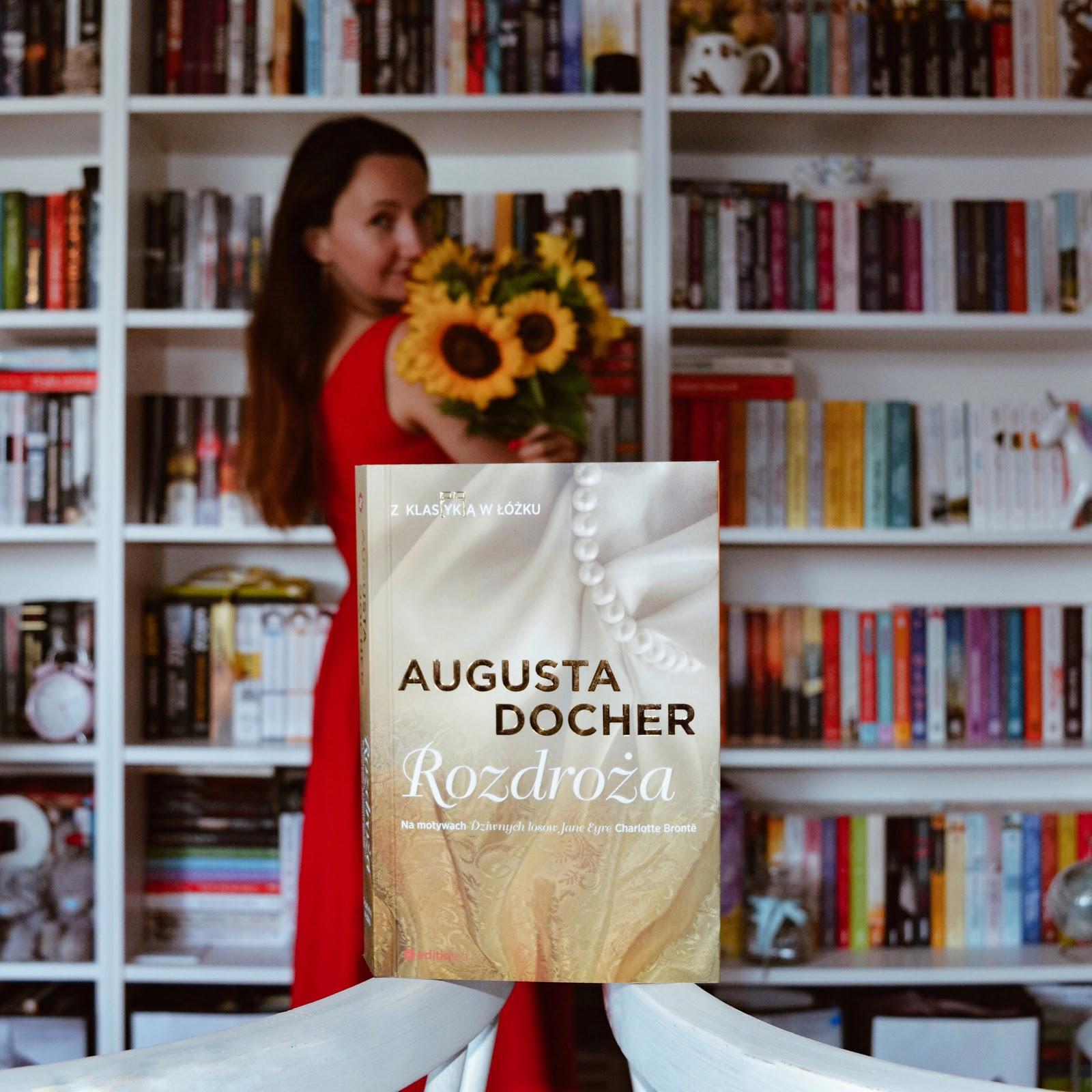 Rozdroża – Augusta Docher. Premierowo