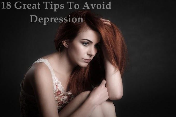18 बेहतरीन उपाय अवसाद (Depression) से छुटकारा पाने के लिए ।
