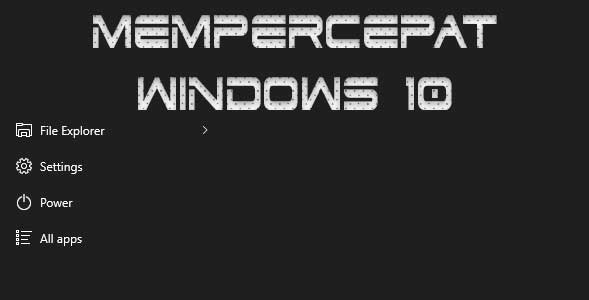 Langkah Mempercepat Windows 10