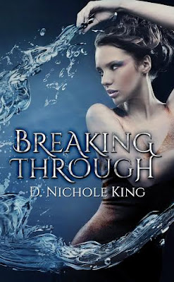 breaking through, supernatural, d nichole king, paranormal