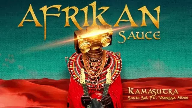 Download Audio | Sauti Sol ft Vanessa Mdee - Kamasutra