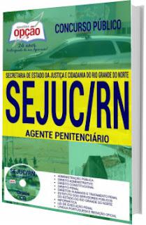 Apostila SEJUC-RN 2017 Agente Penitenciário
