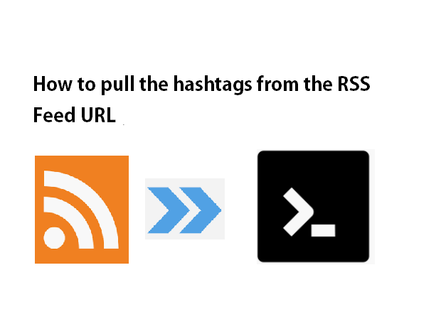 How to pull the hashtags from the RSS Feed URL