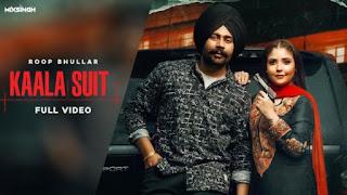 Kaala Suit Lyrics Roop Bhullar