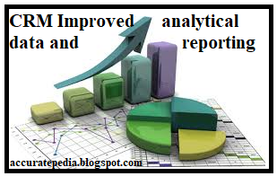 CRM Improved analytical data and reporting