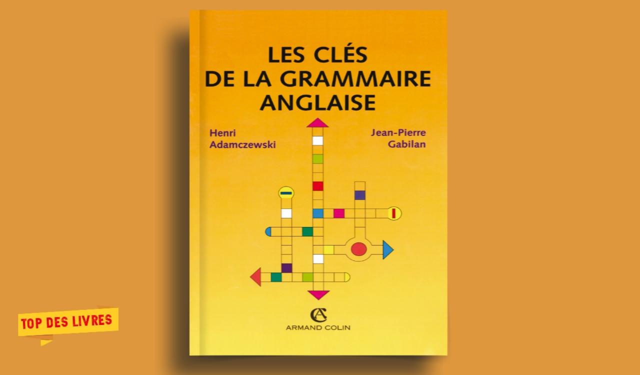 Télécharger : Les clés de la grammaire anglaise en pdf