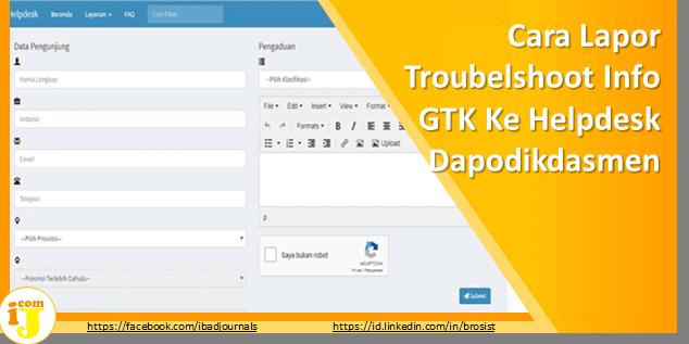 Cara Lapor Troubleshoot Info GTK Ke Helpdesk Dapodikdasmen