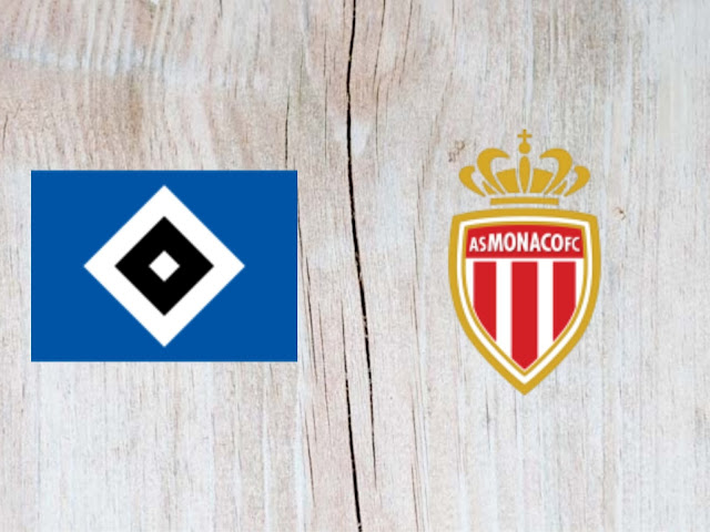 Watch Hamburger SV vs Monaco - Highlights - 28 July 2018