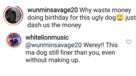 My dog Looks better than you dirty Porn star- Musician White Lion slams Nigerian porn star, Wunmi Savage for calling his dog 'ugly'