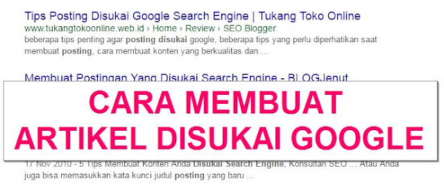 membuat artikel disukai google