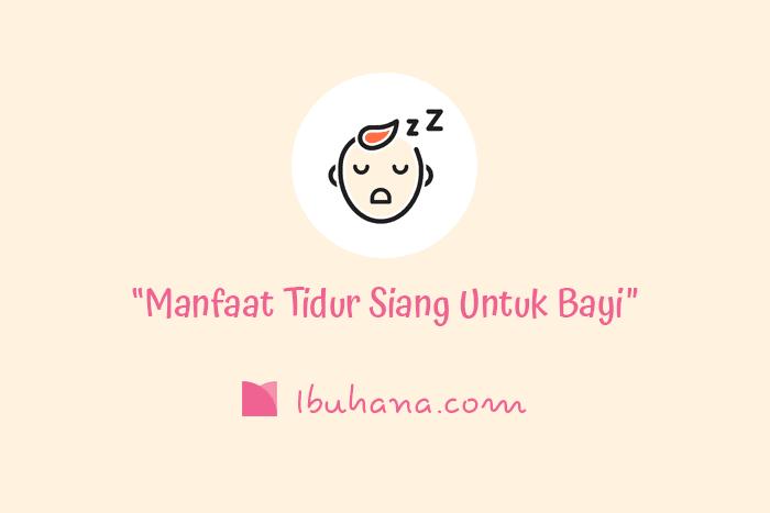 Manfaat tidur siang untuk bayi dan balita