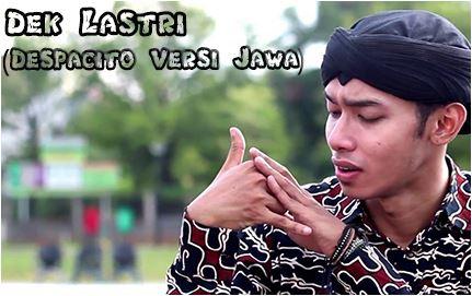 Lirik Despacito Versi Jawa ( Lirik Lagu Dek Lastri ) By Alif Rizky