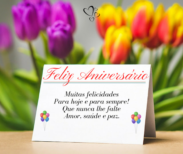Muitas felicidades Para hoje e para sempre! Que nunca lhe falte Amor, saúde e paz, Feliz aniversário,  Mensagens de Feliz Aniversário, Mensagem de Aniversário, Parabéns