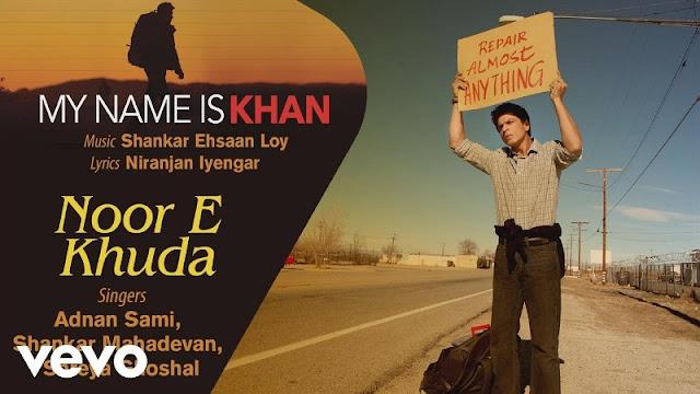 NOOR-E-KHUDA LYRICS in Englsh - My Name is Khan