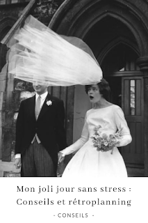 conseils et rétroplanning pour organiser son mariage blog mariage unjourmonprinceviendra26.com