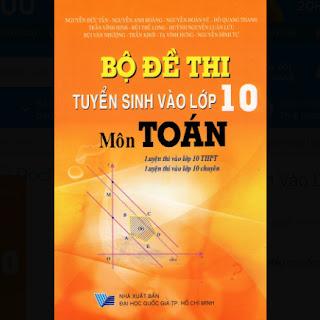 Bộ Đề Thi Tuyển Sinh Vào Lớp 10 Môn Toán ebook PDF-EPUB-AWZ3-PRC-MOBI