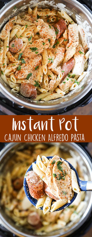 Instant Pot Pasta Cajun Chicken Alfredo