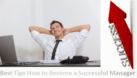 Best Tips How to Become a Successful Manager