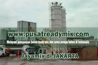 HARGA BETON JAYAMIX JAKARTA PER M3 APRIL 2021