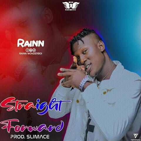 [Music] Rainn Wonderboi - Straight Forward (Prod. by SLIMACE) #Pryme9jablog