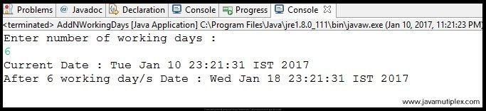 Output of Java Program that adds N working days to the current date.