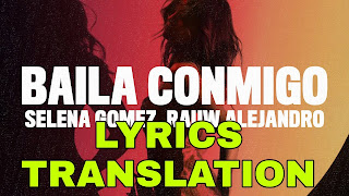 Baila Conmigo Lyrics Meaning in Hindi (हिंदी) – Selena Gomez