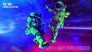Tic Tac Lyrics - Future & Lil Uzi Vert