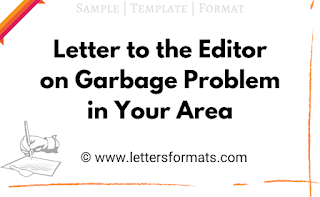 write a letter to the editor regarding the garbage disposal problem in your area