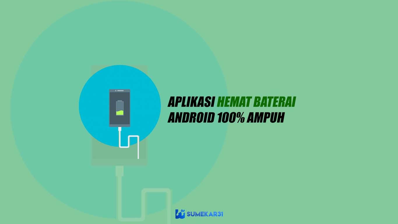 10+ Aplikasi Hemat Baterai untuk Android Terbukti [AMPUH]