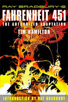 book cover of Ray Bradburys Fahrenheit 451 Authorized Adaptation graphic novel by Tim Hamilton published by Hill and Wang