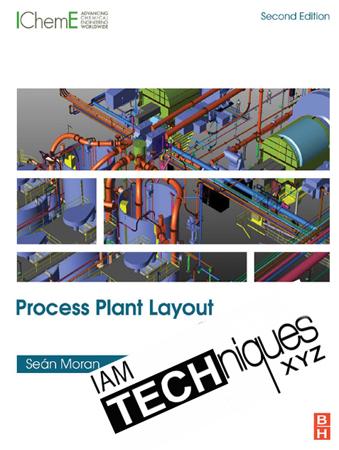 Process Plant Layout Second Edition