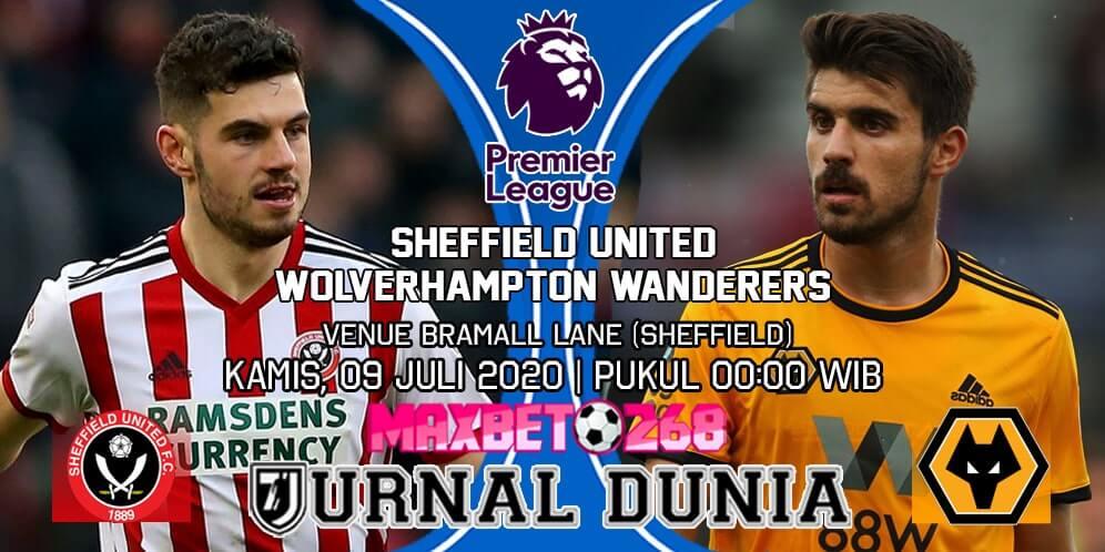 Prediksi Sheffield United Vs Wolverhampton Wanderers 09 Juli 2020 Pukul 00.00 WIB