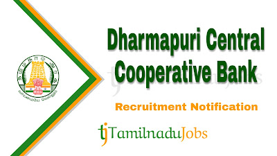 Dharmapuri Central Cooperative Bank Recruitment notification 2020, govt jobs in tamilnadu, tn govt jobs, Latest Dharmapuri Central Cooperative Bank Recruitment update