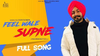 punjabi song lyrics Feel Wale Supne  by sukh Sunami
