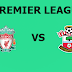 English Premier League: Liverpool Vs Southampton Preview,Live Channel and Info