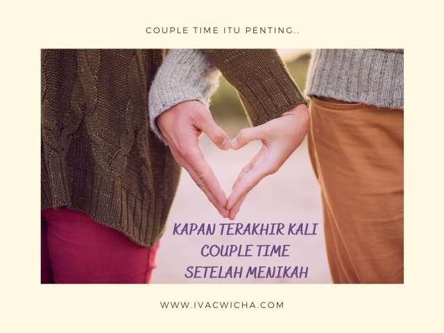 couple time itu penting