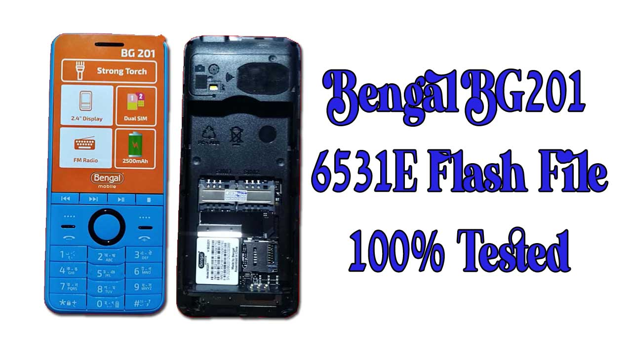 Bengal BG201 Flash File is a tested bin file for any of the feature phone flashing tools