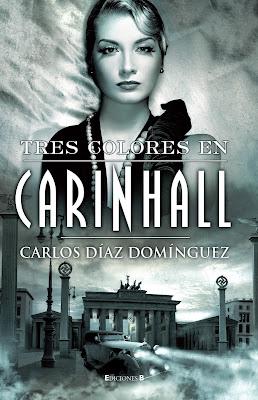 Tres colores en Carinhall - Carlos Díaz Domínguez (2011)