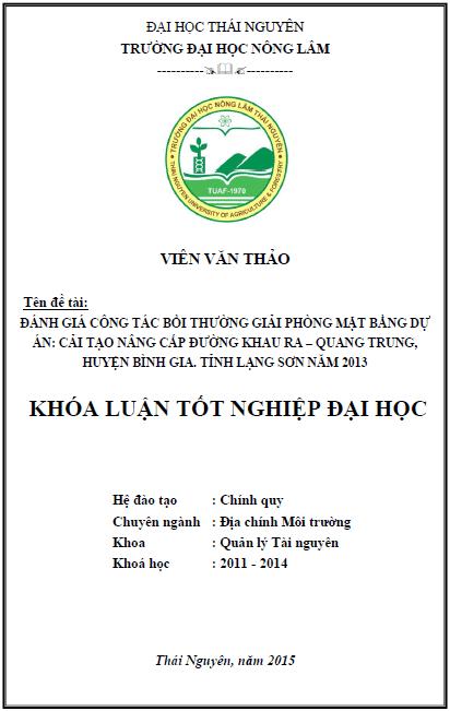 Đánh giá công tác bồi giải phóng mặt bằng dự án Cải tạo nâng cấp đường Khau Ra - Quang Trung huyện Bình Gia tỉnh Lạng Sơn năm 2013