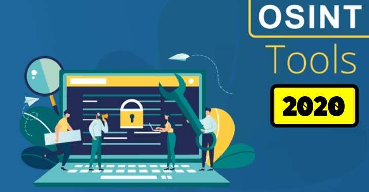 Top 10 Best Open Source Intelligence Tools (OSINT Tools) for Penetration Testing – 2020