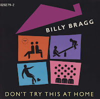 Billy Bragg's Don't Try This At Home