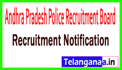 Andhra Pradesh Police Recruitment Board APPRB Recruitment
