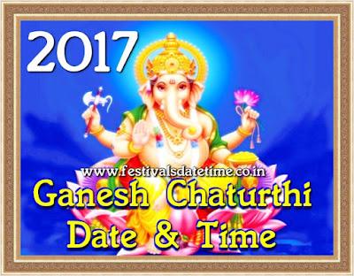 2017 Ganesh Chaturthi Date & Time in India - गणेश चतुर्थी 2017 तारीख और समय - গনেশ চতুর্থী ২০১৭ তারিখ এবং সময়
