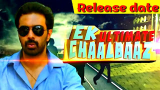 Ek ultimate chaalbaaz Hindi dubbed full movie