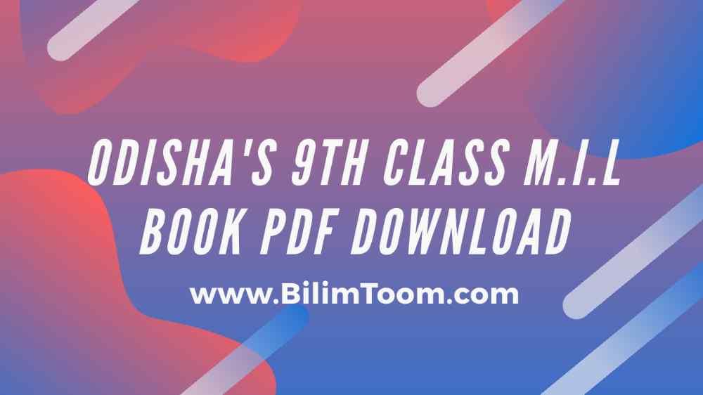 Odisha 9th Class MIL Odia Book PDF Download