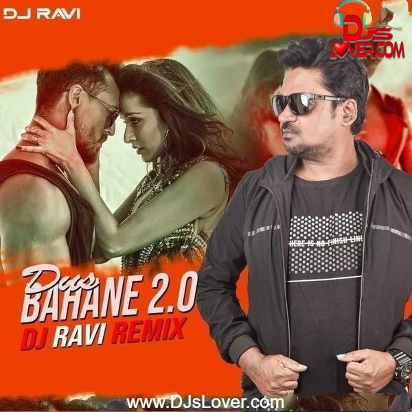Dus Bahane 2.0 Remix DJ Ravi