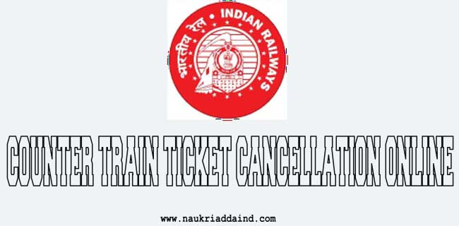 counter train ticket cancellation online