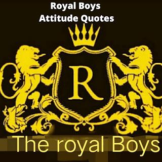 Royal Attitude Quotes english