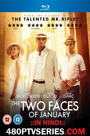 Download The Two Faces of January (2014) 850MB Full Hindi Dual Audio Movie Download 720p Bluray Free Watch Online Full Movie Download Worldfree4u 9xmovies